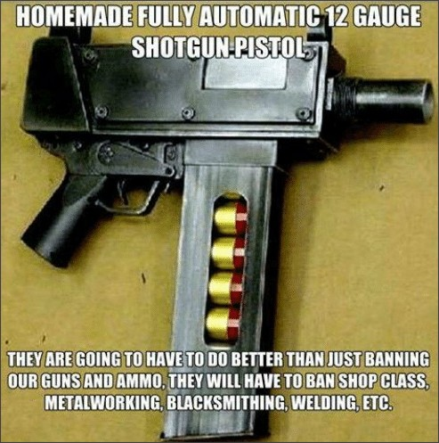 http://pics.onsizzle.com/homemade-fully-automatic-12-gauge-shotgun-pistol-they-are-going-4977281.png