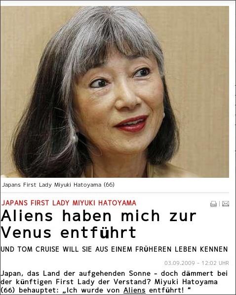 http://www.bild.de/BILD/news/mystery-themen/2009/09/japan-first-lady/miyuki-hatoyama-von-aliens-in-ufo-auf-venus-entfuehrt-frueheres-leben-tom-cruise.html