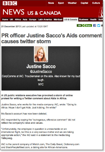 JUSTINE SACCO, OR THE MISFORTUNES OF VIRTUE If you orbitate around the anglophone Twittersphere, you have noticed the hashtag #hasJustineLandedYet pop up online in the night of Dec. 20, 2013.