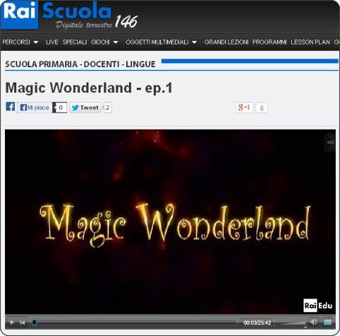 http://www.raiscuola.rai.it/articoli/magic-wonderland-ep-1/22855/default.aspx