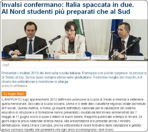 http://www.repubblica.it/scuola/2013/07/11/news/gli_invalsi_confermano_l_italia_spaccata_in_due_al_nord_studenti_pi_preparati_che_al_centro-sud-62812175/
