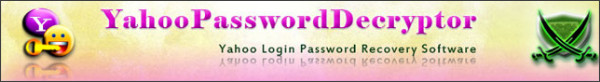 http://securityxploded.com/yahoo-password-decryptor.php