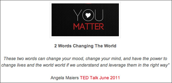 http://www.angelamaiers.com/2012/01/the-you-matter-manifesto.html