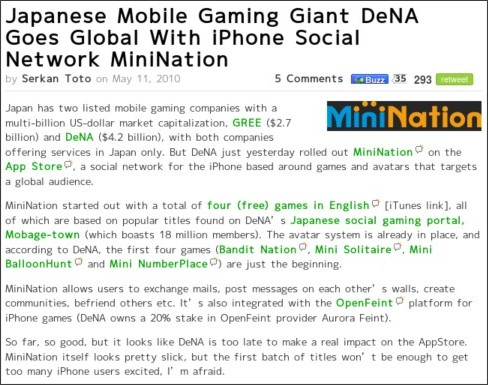 http://techcrunch.com/2010/05/11/japanese-mobile-gaming-giant-dena-goes-global-with-iphone-social-network-minination/