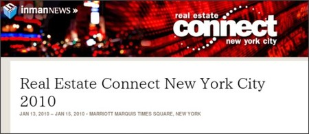 http://www.inman.com/conferences/real-estate-connect-new-york-city-2010