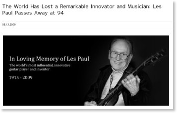 http://www.gibson.com/en-us/Lifestyle/News/les-paul-passes-away-at-94-813/