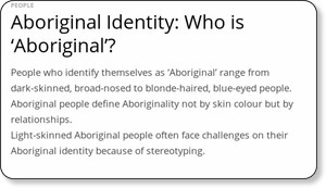 http://www.creativespirits.info/aboriginalculture/people/aboriginal-identity-who-is-aboriginal#toc1