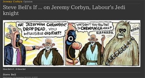 http://www.theguardian.com/commentisfree/picture/2015/sep/16/steve-bells-if-on-jeremy-corbyn-labours-jedi-knight?CMP=twt_gu