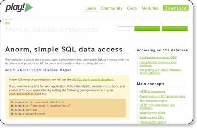 http://www.playframework.org/documentation/2.0/ScalaAnorm