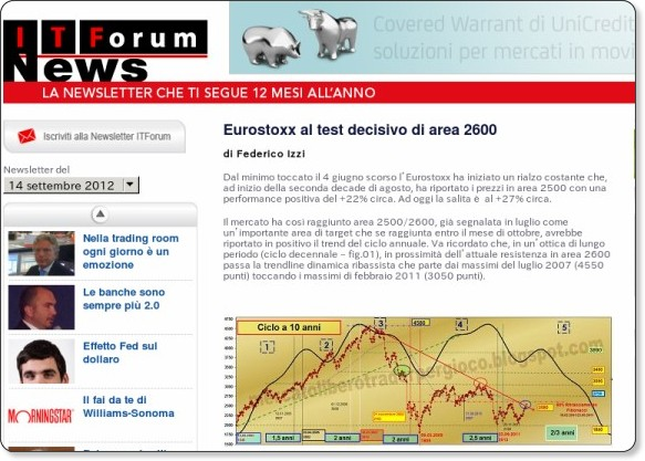 http://www.itforum.it/newsletter/2012-115/eurostoxx-al-test-decisivo-di-area-2600.html