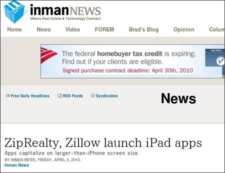 http://www.inman.com/news/2010/04/2/ziprealty-zillow-launch-ipad-apps
