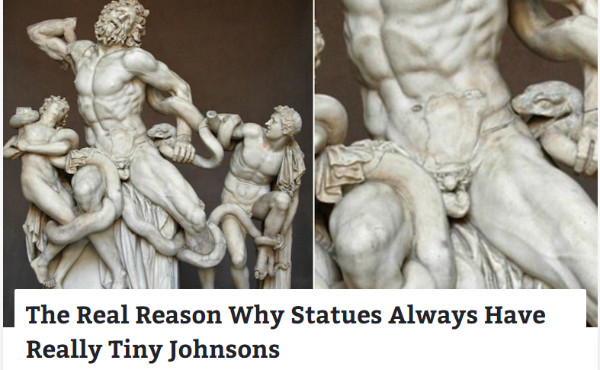 http://www.viralthread.com/the-real-reason-why-statues-always-have-really-tiny-johnsons/?utm_medium=affiliate&utm_source=vt