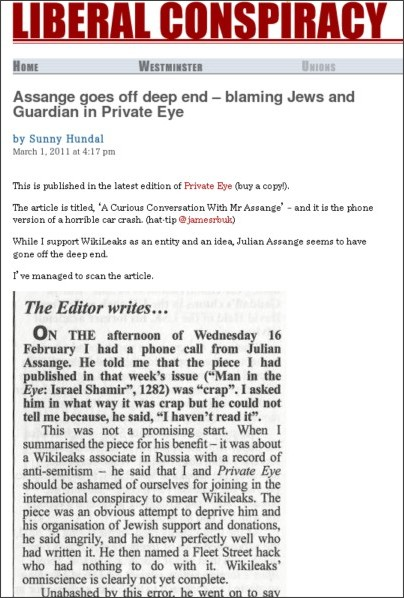 http://liberalconspiracy.org/2011/03/01/assange-goes-off-deep-end-blaming-jews-and-guardian-in-private-eye/