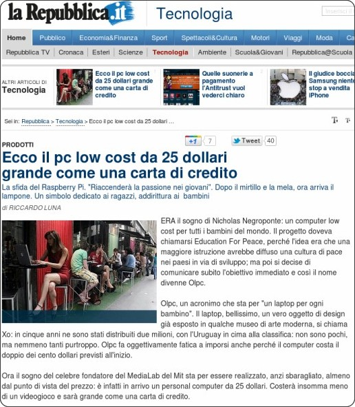 http://www.repubblica.it/tecnologia/2012/01/08/news/ecco_il_pc_low_cost_da_25_dollari_grande_come_una_carta_di_credito-27751511/