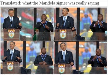 http://www.telegraph.co.uk/news/worldnews/nelson-mandela/10511569/Translated-what-the-Mandela-signer-was-really-saying.html