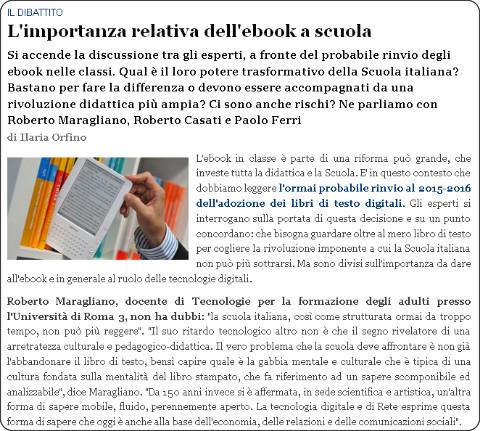 http://www.agendadigitale.eu/competenze-digitali/443_l-importanza-relativa-dell-ebook-a-scuola.htm
