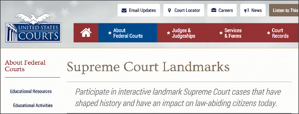http://www.uscourts.gov/about-federal-courts/educational-resources/supreme-court-landmarks