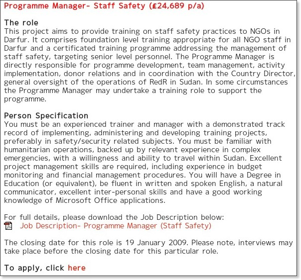 http://www.redr.org.uk/en/About_Us/Jobs/Latest_RedR_Vacancies.cfm