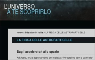 http://www.astronomy2009.it/Eventi-nazionali/LA-FISICA-DELLE-ASTROPARTICELLE