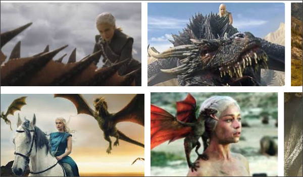 https://www.google.com/search?biw=1082&bih=751&tbm=isch&sa=1&ei=aG8EW8nLNsqL0gLjkKCoAg&q=Daenerys+Targaryen+Dragon&oq=Daenerys+Targaryen+Dragon&gs_l=img.3..0l10.11469.14760.0.15671.7.5.0.2.2.0.145.657.0j5.5.0....0...1c..64.img..0.7.688...0i67k1.0.qs3r4od2LWw