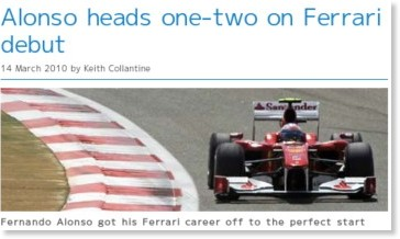 http://www.f1fanatic.co.uk/2010/03/14/alonso-heads-one-two-on-ferrari-debut/?utm_source=feedburner&utm_medium=feed&utm_campaign=Feed%3A+f1fanatic+%28F1+Fanatic+-+The+Formula+1+Blog%29&utm_content=Google+Reader