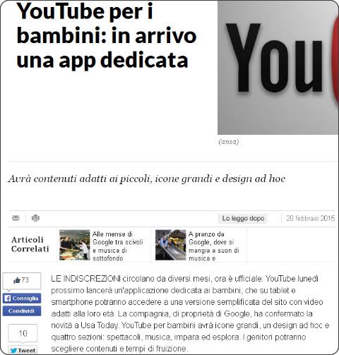 http://www.repubblica.it/tecnologia/social-network/2015/02/20/news/youtube_per_i_bambini_in_arrivo_una_app_dedicata-107785893/?ref=HRLV-7