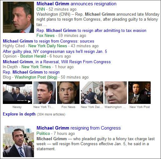 https://www.google.com/search?hl=en&gl=us&tbm=nws&authuser=0&q=Michael+Grimm&oq=Michael+Grimm&gs_l=news-cc.12..43j0j0i5j43i53.499726.499726.0.501057.1.1.0.0.0.0.310.310.3-1.1.0...0.0...1ac.2.HWvSr4bOui0