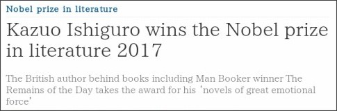 https://www.theguardian.com/books/2017/oct/05/kazuo-ishiguro-wins-the-nobel-prize-in-literature