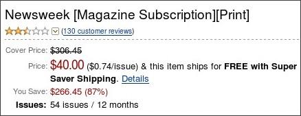 http://www.amazon.com/Newsweek/dp/B000EMFWA2/ref=sr_1_1?ie=UTF8&s=magazines&qid=1270122471&sr=1-1