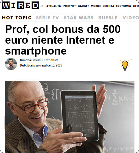 http://www.wired.it/play/cultura/2015/11/18/prof-col-bonus-500-euro-niente-internet-smartphone/