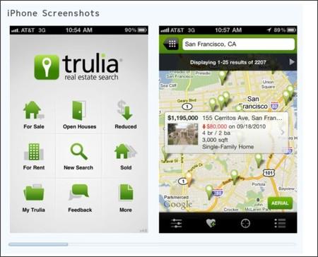 http://itunes.apple.com/app/trulia-real-estate-search/id288487321?ecampaign=cnews201011C&eurl=itunes.apple.com%2Fapp%2Ftrulia-real-estate-search%2Fid288487321