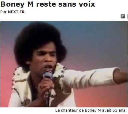 http://next.liberation.fr/musique/01012310745-le-chanteur-de-boney-m-est-decede
