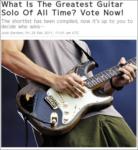 http://www.musicradar.com/guitarist/what-is-the-greatest-guitar-solo-of-all-time-vote-now-385353?cpn=RSS&source=MRGUITARIST