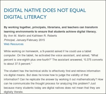 http://www.naesp.org/principal-januaryfebruary-2015-literacy-and-reading/digital-native-does-not-equal-digital-literacy