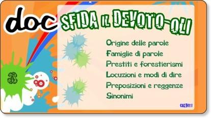http://www.pianetascuola.it/risorse/media/dizionari/devotino/index.html