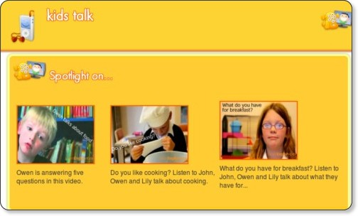 http://learnenglishkids.britishcouncil.org/kids-talk