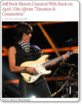 http://www.rollingstone.com/rockdaily/index.php/2010/01/19/jeff-beck-blends-classical-with-rock-on-april-13th-album-emotion-commotion/