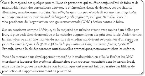 http://www.lemonde.fr/planete/article/2009/03/16/le-mouvement-global-d-exode-rural-fait-entrer-la-faim-dans-les-villes_1168424_3244.html#xtor=RSS-3208
