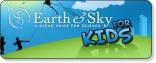 http://www.earthsky.org/kids