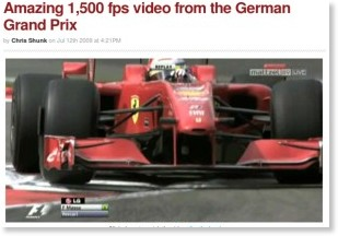 http://www.autoblog.com/2009/07/12/amazing-1-500-fps-video-from-german-gp/