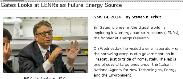 http://news.newenergytimes.net/2014/11/14/gates-looks-at-lenrs-as-future-energy-source/