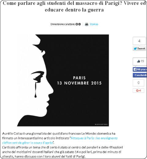 http://www.tecnicadellascuola.it/blog-home/come-parlare-agli-studenti-del-massacro-di-parigi-vivere-ed-educare-dentro-la-guerra.html