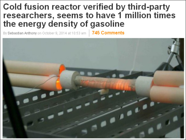 http://www.extremetech.com/extreme/191754-cold-fusion-reactor-verified-by-third-party-researchers-seems-to-have-1-million-times-the-energy-density-of-gasoline