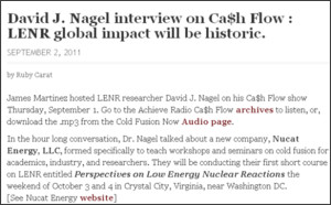 http://coldfusionnow.wordpress.com/2011/09/02/david-j-nagel-interview-on-cah-flow-lenr-global-impact-will-be-historic/
