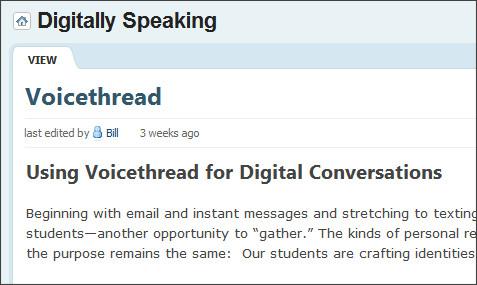 http://digitallyspeaking.pbwiki.com/Voicethread
