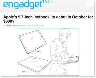 http://www.engadget.com/2009/07/13/apples-9-7-inch-netbook-to-debut-in-october-for-800/