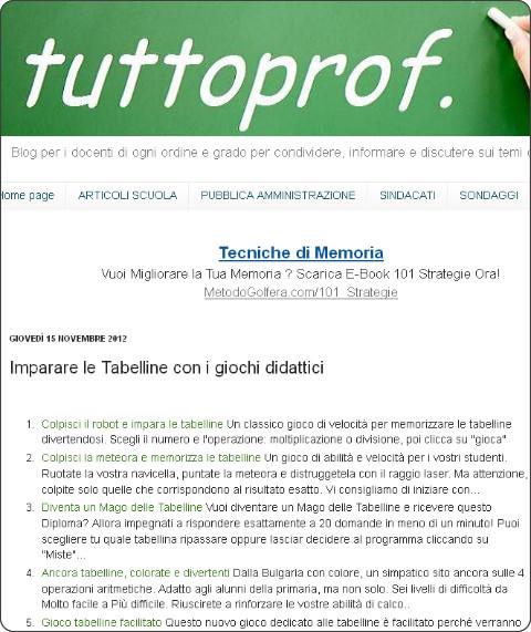 http://tuttoprof.blogspot.it/2012/11/tabelline-impararle-con-i-giochi.html?spref=tw