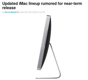 http://www.engadget.com/2009/09/24/updated-imac-lineup-rumored-for-near-term-release/