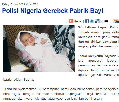 http://www.wartanews.com/read/Internasional/d9e0b3e7-94d7-ad86-3798-14c64cb83cc6/Polisi-Nigeria-Gerebek-Pabrik-Bayi
