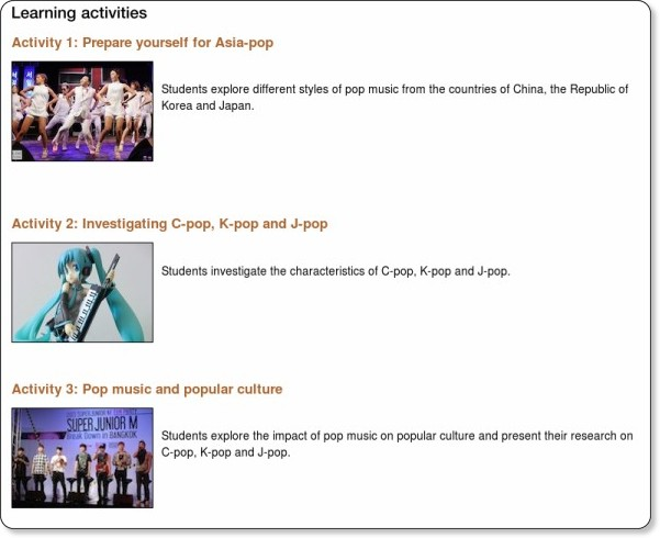 http://www.asiaeducation.edu.au/curriculum_resources/arts_cr/year_7-8_the_arts_pop-asia/year_7-8_the_arts_asia-pop.html
